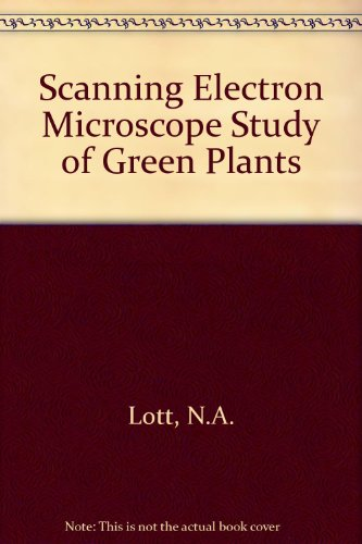 Scanning Electron Microscope Study Of Green Plants