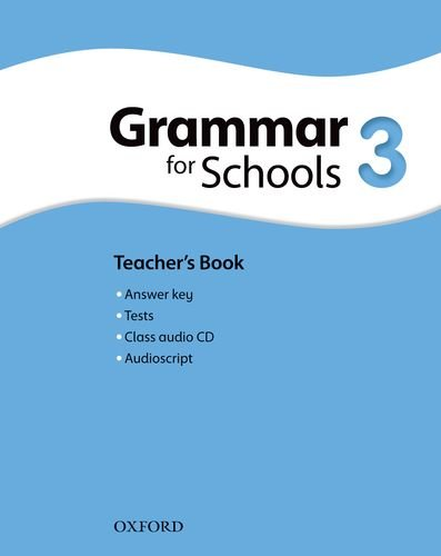 Oxford Grammar for Schools: Grammar for Schools 3: Teacher's Book & Audio CD Pack