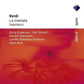 Verdi : La traviata [Highlights]