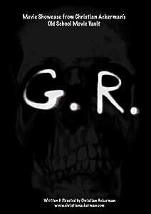 """G.R."" Movie Showcase from Christian Ackerman's Old School Movie Vault"
