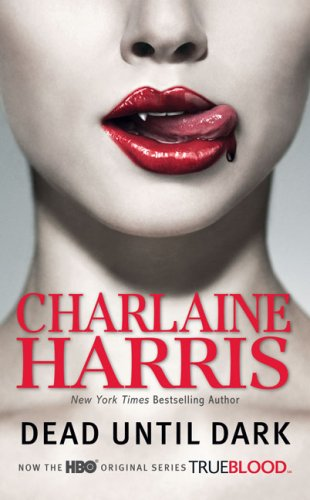 Dead Until Dark (Southern Vampire Mysteries, No. 1), CHARLAINE HARRIS