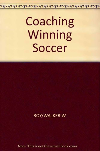 Coaching Winning Soccer