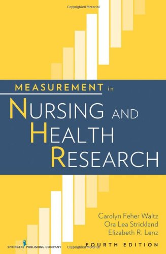 Measurement in Nursing and Health Research: Fourth...