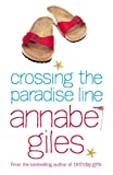 Annabel Giles Crossing the Paradise Line