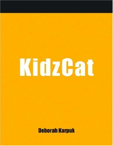 Kidzcat: A How-to-do-it Manual for Cataloging Children's...