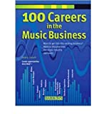 img - for [ 100 Careers in the Music Business Crouch, Tanja L. ( Author ) ] { Paperback } 2008 book / textbook / text book