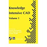 [(Knowledge Intensive CAD: Volume 1: Proceedings of the First IFIP WG 5.2 Workshop on Knowledge Intensive CAD,...