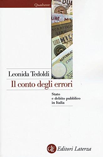 il-conto-degli-errori-stato-e-debito-pubblico-in-italia-dagli-anni-settanta-al-duemila