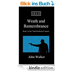 Wrath and Remembrance (Dark Retribution Quarter)