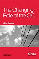 The Changing Role of the CIO Front Cover