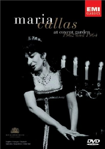 Maria Callas - at Covent Garden 1962 and 1964 [DVD]