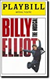 img - for Brand New Color Playbill from Billy Elliot: The Musical starring Gregory Jbara Carole Shelley Haydn Gwynne Santino Fontana David Alvarez , Trent Kowalik , Kiril Kulish book / textbook / text book