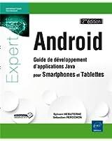 Android - Guide de développement d'applications Java pour Smartphones et Tablettes (2ième édition)