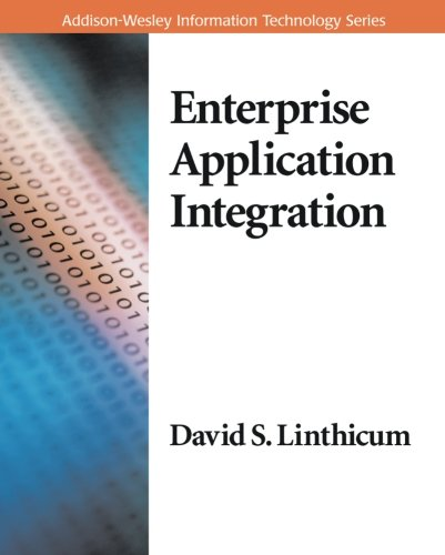 Enterprise Application Integration, by David S. Linthicum
