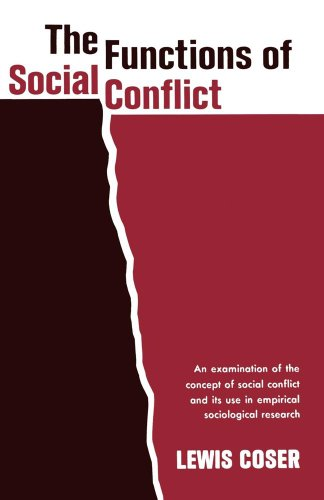 The Functions of Social Conflict: An Examination of the...
