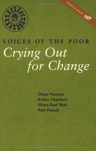 Crying Out for Change: Voices of the Poor (World Bank Publication)