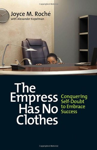 The Empress Has No Clothes: Conquering Self-Doubt to Embrace Success PDF