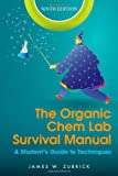 img - for The Organic Chem Lab Survival Manual: A Student's Guide to Techniques book / textbook / text book