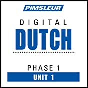 Dutch Phase 1, Unit 01: Learn to Speak and Understand Dutch with Pimsleur Language Programs | [Pimsleur]