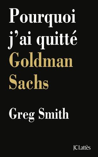 pourquoi-jai-quitte-goldman-sachs