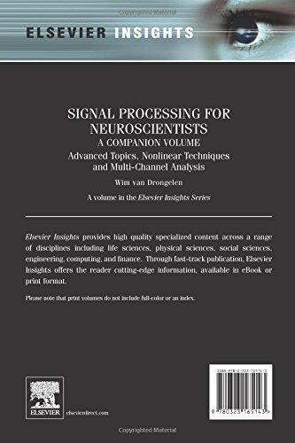 Signal Processing for Neuroscientists, A Companion Volume: Advanced Topics, Nonlinear Techniques and Multi-Channel Analysis