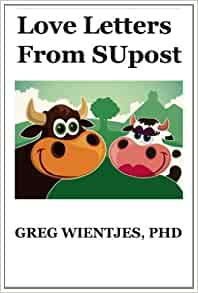 Love Letters From SUpost Greg Wientjes PhD 9781482538885