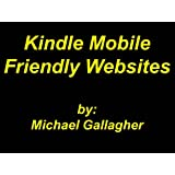 Kindle Mobile Friendly Websites ~ Michael Gallagher