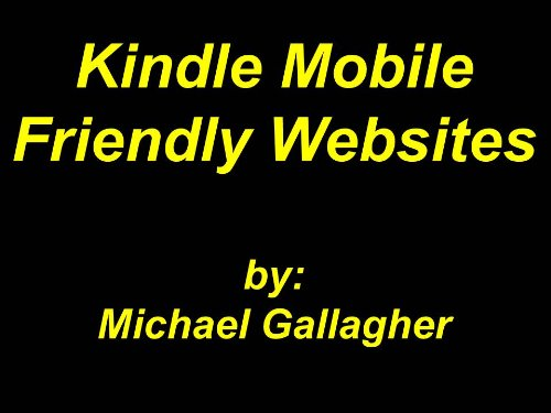 Kindle Mobile Friendly Websites