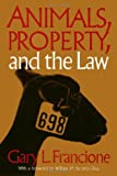 Animals Property & The Law (Ethics And Action)