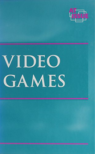 At Issue Series - Video Games (hardcover edition)