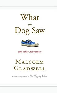Cover of &quot;What the Dog Saw: And Other Adv...