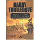 Per il trono d'Inghilterradi Harry Turtledove
