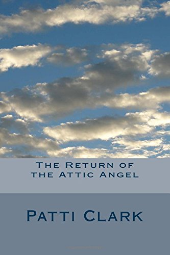 Return of the Attic Angel
