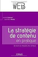 La stratégie de contenu en pratique : 30 outils passés au crible