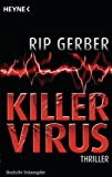 img - for Killervirus: Thriller (German Edition) book / textbook / text book