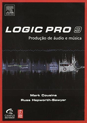 Logic Pro 9 (Portuguese Edition)