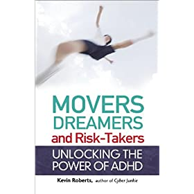 Learn more about the book, Movers, Dreamers, and Risk-Takers: Unlocking the Power of ADHD