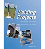 img - for [ Welding Projects ] By Ruck, James A ( Author ) [ 2005 ) [ Hardcover ] book / textbook / text book