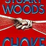 Choke (0061094226) by Stuart Woods