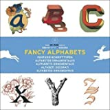 Fancy Alphabets (Agile Rabbit Editions) [Paperback]