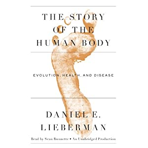 The Story of the Human Body Audiobook