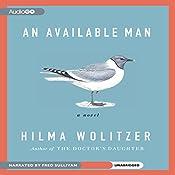 An Available Man: A Novel | [Hilma Wolitzer]