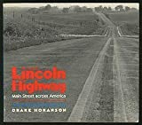 img - for The Lincoln Highway: Main Street Across America by Hokanson, Drake (1989) Paperback book / textbook / text book