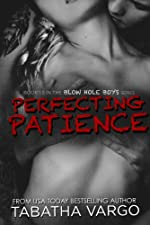 Perfecting Patience (The Blow Hole Boys 1.5)