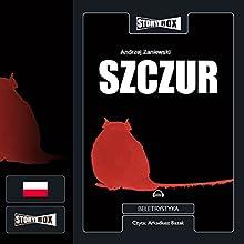 Szczur Audiobook by Andrzej Zaniewski Narrated by Arkadiusz Bazak