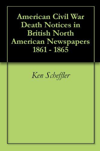 American Civil War Death Notices in British North American Newspapers 1861 - 1865