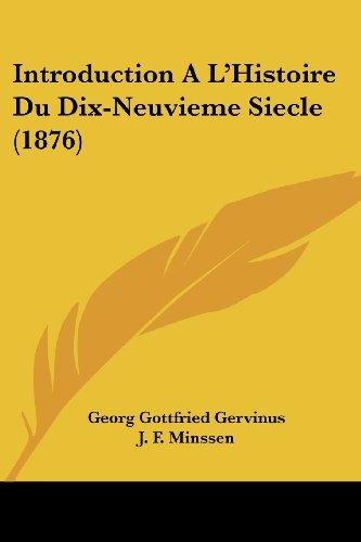 Introduction A L'Histoire Du Dix-Neuvieme Siecle (1876)