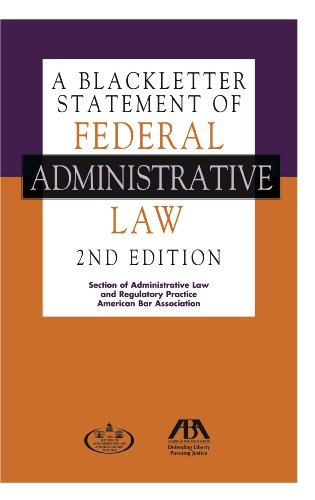 A Blackletter Statement of Federal Administrative Law PDF