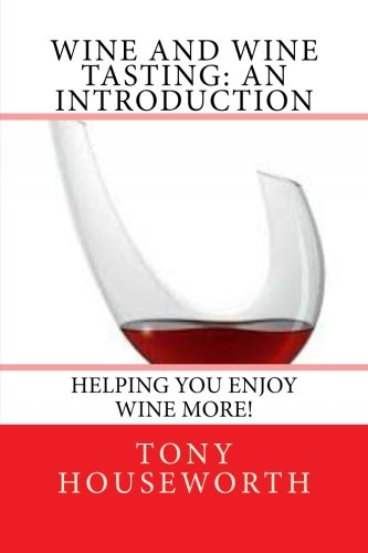 Wine and Wine Tasting: an introduction PDF