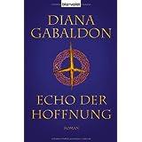 """Echo der Hoffnung: Roman (DIE HIGHLAND-SAGA, Band 7)von """"Diana Gabaldon"""""""